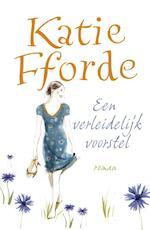 Een verleidelijk voorstel - Katie Fforde (ISBN 9789047516224)