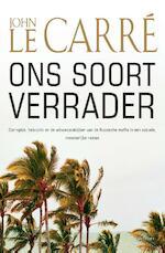 Ons soort verrader - John Le Carre (ISBN 9789024567430)