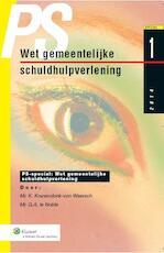 Wet gemeentelijke schuldhulpverlening / 2014 - Kyra Kranendonk-von Weersch (ISBN 9789013125337)
