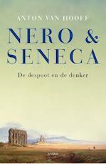Nero en Seneca - Anton van Hooff (ISBN 9789026323294)