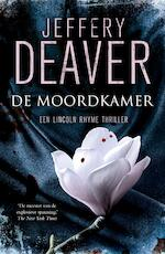 De moordkamer - Jeffery Deaver (ISBN 9789000318445)