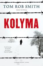 Kolyma - Tom Rob Smith (ISBN 9789041418364)