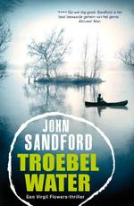 Troebel water - John Sandford (ISBN 9789044965933)