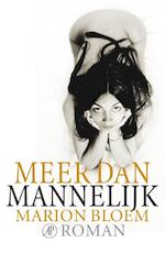 Meer dan mannelijk - Marion Bloem (ISBN 9789029594486)