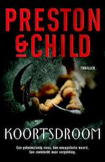 Koortsdroom - Preston & Child (ISBN 9789024568673)