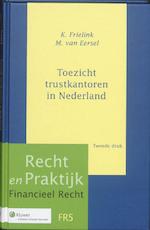 Toezicht trustkantoren in Nederland (ISBN 9789013081657)