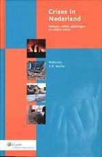 Crisis in Nederland: Ramoen, rellen, gijzelingen en andere crises / 2 (ISBN 9789013091816)
