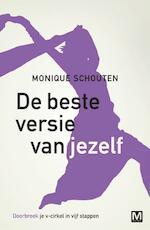 De beste versie van jezelf - Monique Schouten (ISBN 9789460689031)
