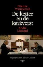 De ketter en de kerkvorst - André Léonard (ISBN 9789460422638)