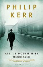 Als de doden niet herrijzen - Philip Kerr (ISBN 9789460926563)