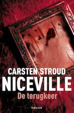 Niceville / 2 De terugkeer