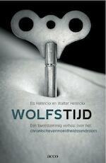 Wolfstijd: een tweestemmig verhaal over het cvs-syndroom (ebook) - Els Hellinckx (ISBN 9789033483226)