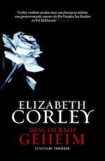 Beschermd geheim - Elizabeth Corley (ISBN 9789024548088)