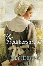 De predikersbruid - Jody Hedlund (ISBN 9789088652257)