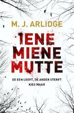Iene miene mutte - M.J. Arlidge (ISBN 9789402302301)