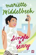 Single en Sexy - Mariëtte Middelbeek (ISBN 9789460689994)