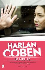 Ik mis je - Harlan Coben (ISBN 9789460239809)
