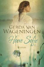 Hoeve Sofie - Gerda van Wageningen (ISBN 9789401903677)