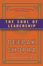 De ziel van leiderschap - Deepak Chopra