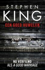 Een goed huwelijk - Stephen King (ISBN 9789024567515)