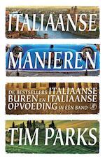 Italiaanse manieren omnibus - Tim Parks (ISBN 9789029594264)