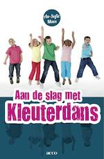 Aan de slag met kleuterdans - An-Sofie Maes (ISBN 9789033496585)