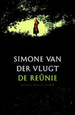 De reunie - Simone van der Vlugt (ISBN 9789041418531)