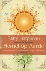 Hemel op aarde - Patty Harpenau (ISBN 9789045202570)