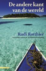 De andere kant van de wereld - Rudie Rotthier (ISBN 9789045017976)