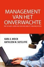 Management van het onverwachte - Karl Weick (ISBN 9789045312217)