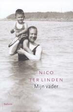 Mijn vader - Nico ter Linden (ISBN 9789460037849)
