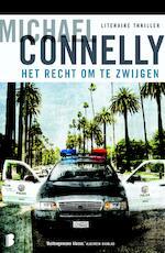 Het recht om te zwijgen - M. Connelly (ISBN 9789460232442)