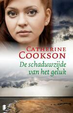 De schaduwzijde van het geluk - Catherine Cookson (ISBN 9789460234361)