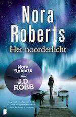 Het Noorderlicht - Nora Roberts (ISBN 9789460235375)