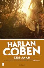 Zes jaar - Harlan Coben (ISBN 9789460235672)