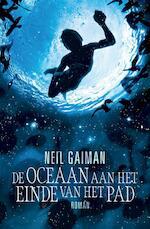De oceaan aan het einde van het pad - Neil Gaiman (ISBN 9789460237973)