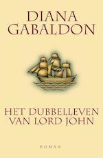 Het dubbelleven van Lord John - Diana Gabaldon (ISBN 9789460929748)