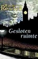Gesloten ruimte - Ruth Rendell, Hugo Kuipers (ISBN 9789027472120)