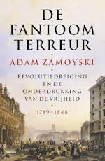 De fantoomterreur - Adam Zamoyski (ISBN 9789460038273)