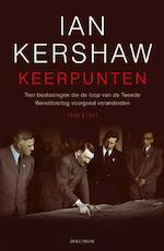 Keerpunten - Ian Kershaw (ISBN 9789027484772)