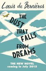 The Dust that Falls from Dreams - Louis de Bernieres (ISBN 9781846558771)