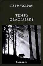 Temps Glaciaires - Fred Vargas (ISBN 9782081360440)