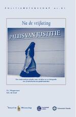 Na de vrijlating - D.J. Weggemans, B.A. de Graaf (ISBN 9789035248359)