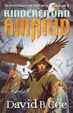Kinderen van Amarid - David B. Coe, Karin Langeveld (ISBN 9789024539994)