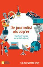 De journalist als zzp-er - Yolan Witterholt (ISBN 9789491560903)