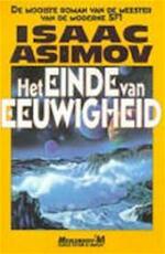 Het einde van de eeuwigheid - Isaac Asimov (ISBN 9789029046848)
