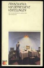 Vijf depressieve vertellingen - Franz Kafka, Jules Bemporad