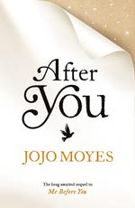 After You - Jojo Moyes (ISBN 9780718177010)