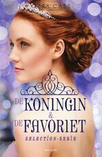 De koningin & de favoriet - Selection serie - Kiera Cass (ISBN 9789000346233)