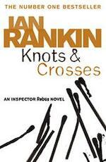 Knots and crosses - Ian Rankin (ISBN 9780752877181)
